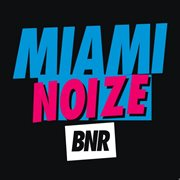 Miami Noize 2010