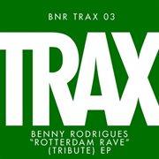 Rotterdam Rave (tribute) Ep