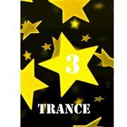 M&m Stars, Trance, Vol. 3