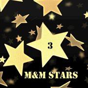M&m Stars, Vol. 3