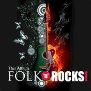 This Album Folk 'n' Rocks