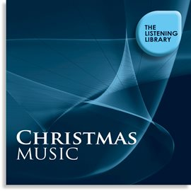 Cover image for Christmas Music - The Listening Library