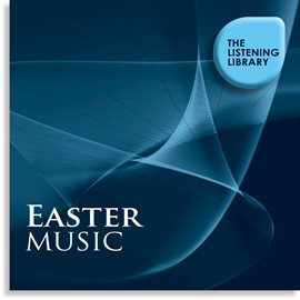 Easter Music - The Listening Library