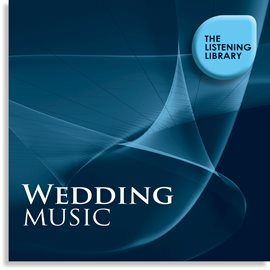 Cover image for Wedding Music - The Listening Library