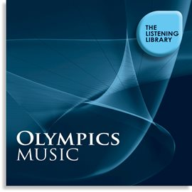 Cover image for Olympics Music - The Listening Library