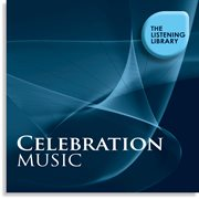 Celebration Music - the Listening Library