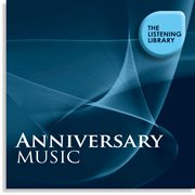Anniversary Music - the Listening Library