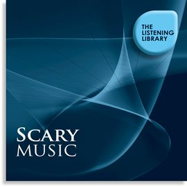 Cover image for Scary Music - The Listening Library