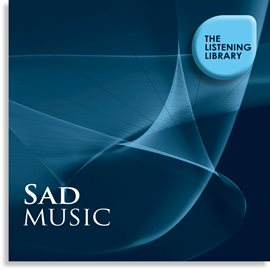 Cover image for Sad Music - The Listening Library
