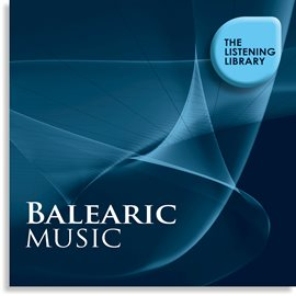 Cover image for Balearic Music - The Listening Library