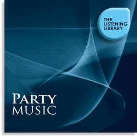 Cover image for Party Music - The Listening Library