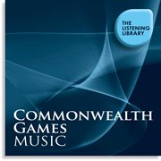Conmonwealth Games Music - the Listening Library
