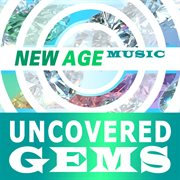 New Age Music: Uncovered Gems