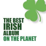 The best irish album on the planet cover image