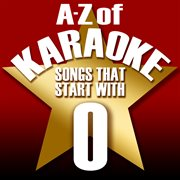 "A-z of Karaoke - Songs That Start With ""o"" (instrumental Version)"