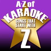 "A-z of Karaoke - Songs That Start With ""z"" (instrumental Version)"
