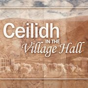 Ceilidh in the village hall cover image
