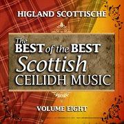 Highland schottische: the best of the best scottish ceilidh music, vol. 8 cover image