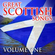 Great Scottish Songs, Vol. 1