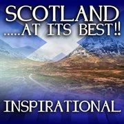 Scotlandіat It's Best!: Inspirational
