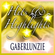 Gaberlunzie: Hits and Highlights