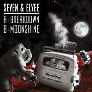 Breakdown / Moonshine
