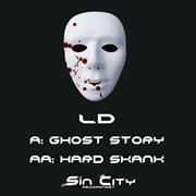 Ghost Story / Hard Skank | Single