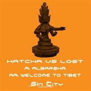 Albarsha / Welcome to Tibet ئ Single