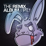 The Remix Album, Pt. 1