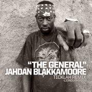 The General: Ticklah Remixes