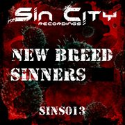 The New Breed Sinners