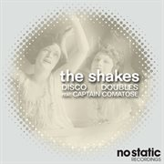 The Shakes (feat. Captain Comatose)