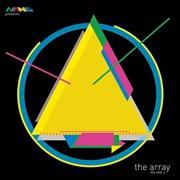Nang Presents: the Array, Vol. 6