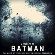 A Tribute to Batman