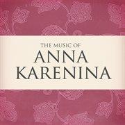 The Music of Anna Karenina