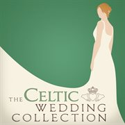 The celtic wedding collection cover image