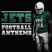Football Anthems - Jets