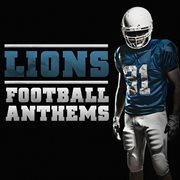 Football Anthems - Lions