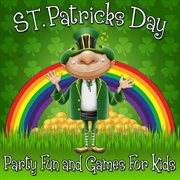 St. patrick's day party - fun and games for kids cover image
