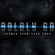 Boldly Go - Themes From Star Trek