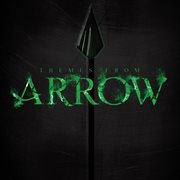 Themes From Arrow