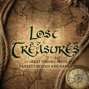 Lost Treasures - 50 Great Themes From Fantasy Movies and Games