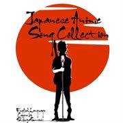 Japanese Anime Song Collection (english Language Covers by Shibuya Sunrise)