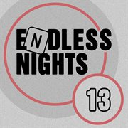 Endless Nights, Vol. 13