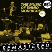 The Music of Ennio Morricone, Vol. 2