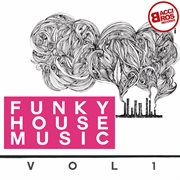 Funky house music, vol. 1 cover image