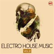 Electro house music, vol. 2 cover image
