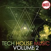 Tech house music, vol. 2 cover image