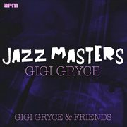 Jazz Masters - Gigi Gryce & Friends