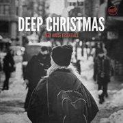 Deep christmas: deep house essentials cover image